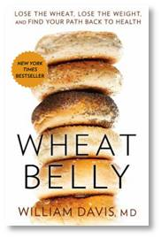 Wheat Belly, William Davis M.D.