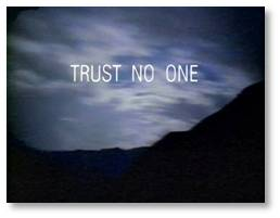 Fox Mulder, the X-Files, Trust no one