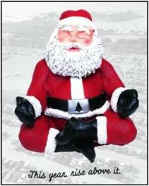 Santa Claus, meditating Santa, Rise Above It