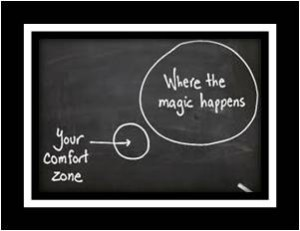 Your comfort zone, Where the magic happens