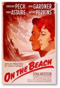"Nevil Shute's ""On the Beach,"" published in 1957, concentrated and popularized those fears. The book was extremely popular and two years later appeared as a movie starring Gregory Peck and Ava Gardner."