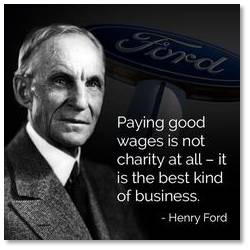 Henry Ford understood that when he decided to pay his workers enough to purchase the cars they manufactured. Franklin Delano Roosevelt understood that when he argued the need for businesses to pay their workers a living wage. The law of supply and demand can't be cut in half; there's no profit in just producing a supply. You would think the businessmen who pride themselves on their intelligence and who get paid millions for their foresight, decisiveness and grasp of the market, would understand this.