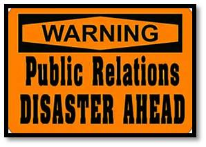 PR Nightmare Public Relations Disaster Area