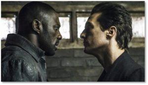 Idris Elba and Matthew McConaughey in the Dark Tower Movie