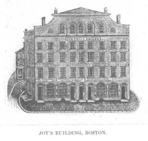 Benjamin Joy, Joy's Building, Cornhill Square, Washington Street, Boston