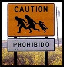 Caution Prohibido, undocumented Immigrant, U.S. Border, Border Patrol