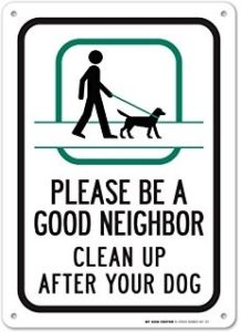 Please be a good neighbor, clean up after your dog, changing cultural norms