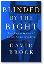 Blinded by the Right, David Brock, Conscience of an Ex-Conservative