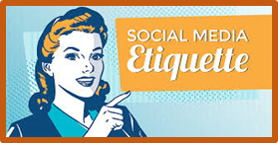 Social Media Etiquette, good manners