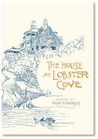 The House at Lobster Cove, Jane Goodrich