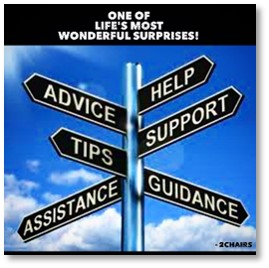 Advice, Help, Tips, Support, Assistance, Guidance, one of life's most wonderful surprises