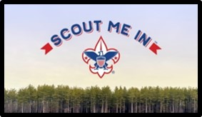 Scout Me In, Boy Scouts of America, BSA, Robert Baden Powell