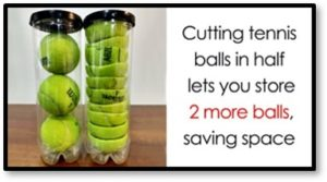 tennis balls, storing tennis balls, cutting tennis balls in half