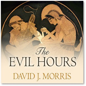 The Evil Hours, David J. Morris, PTSD, trauma, audiobook