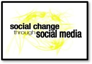 Social Change Through Social Media