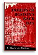 Houses of the Back Bay, Bainbridge Bunting, Boston, Back Bay