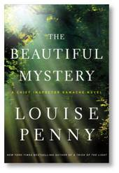 Beautiful Mystery, Louise Penny, St. Gilber Entre Les Loups, Gilbertine monastery, Gregorian Chant, Armand Gamache, Quebec