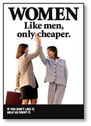 Women Like men, only cheaper
