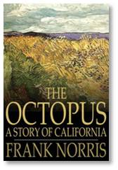 The Octopus, Frank Norris, railroad monopoly