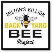 Milton's Billion Backyard Bee Project