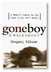 Goneboy: A Walkabout by Gregory Gibson
