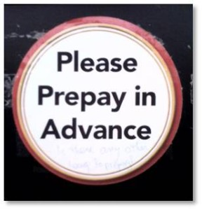 Please Pre-pay in Advance
