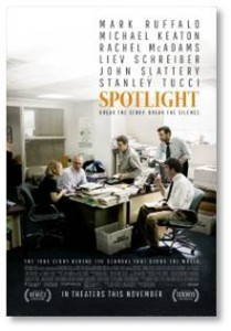 And with good reason. Spotlight is an excellent movie with a superb cast that's well directed and well edited. Masanobu Takayanagi's cinematography adds both beauty and drama. It's amazing how Director Tom McCarthy wrings edge-of-the-seat drama out of reporters doing their jobs to arrive at a conclusion we already know