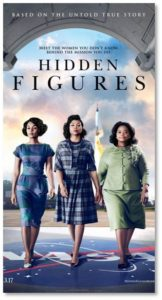 We saw Hidden Figures last weekend and enjoyed thoroughly. It communicates a sense of time and place, culture and challenge, while telling the story of three women who overcame tremendous odds to accomplish great things. What could be bad?