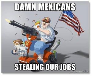 1.The jobs that Mexicans, Haitians, Vietnamese and other immigrants take in the United States are jobs that Americans do not want. Whether those jobs are in the fields or the factories, they require a kind of hard labor that most Americans no longer want to perform.
