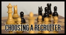 choosing a recruiter, working with a recruiter