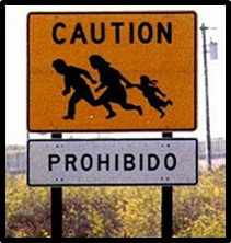 Caution Prohibido, undocumented Immigrant, U.S. Border, Border Patrol