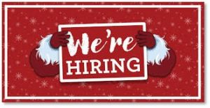 holiday hiring, we're hiring