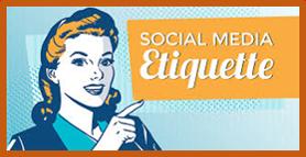 Social Media Etiquette, good manners