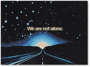 We Are Not Alone, Close Encounters of the Third Kind, UFO, X Files