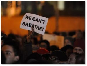 We Can't Breathe, protests, police brutality, extra-juidicial killing