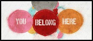 You Belong Here, Community, Belonging