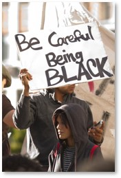 Be Careful Being Black, living while black