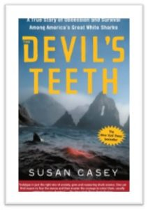 The Devil's Teeth, Susan Casey, Farallon Islands, Great White Shark
