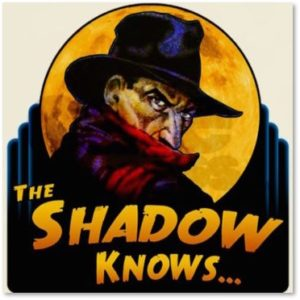 The Shadow Knows, Who knows what evil lurks in the hearts of men