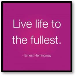 Live life to the fullest, Susanne Skinner