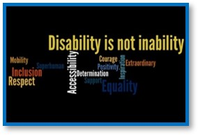 disability is not inability, inclusion, respect, accessibility,  mobility, equality