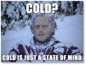 Jack Nicholson, the Shining, Jack Torrance, Frozen, Cold is just a state of mind