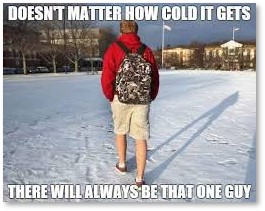 Man in Shorts, Shorts in Snow, White dudes in shorts