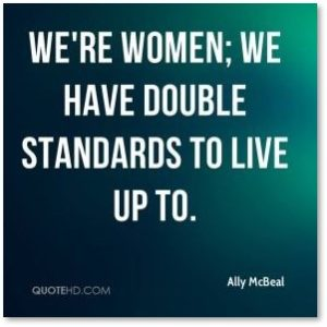 Slap Your Hand Award, Slappy Award, We're Women. We have double standards to live up to