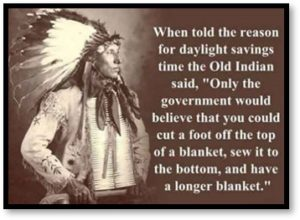 Old Indian Said, Daylight Saving Time, sewing a blanket