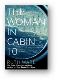 The Woman in Cabin 10, Ruth Ware, Lo Blacklock, dysfunctional women