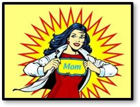 Super Mom, Supermom, motherhood, management skills