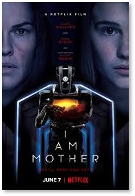 I Am Mother, Netflix, science fiction movie, robots, dystopia