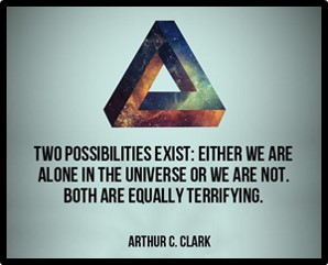 We are alone, We are not alone, Arthur C. Clarke