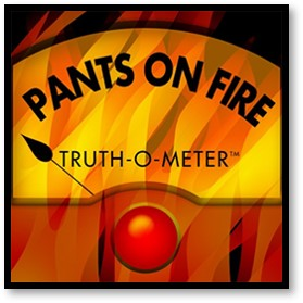 Truth-o-Meter, Pants on Fire, liar, lies, fake news